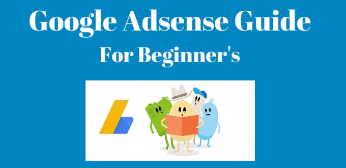 Google Adsense Guide for Beginners