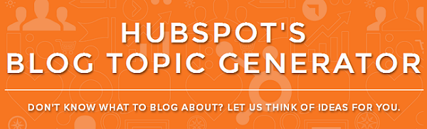 HubSpots Blog Topic Generator